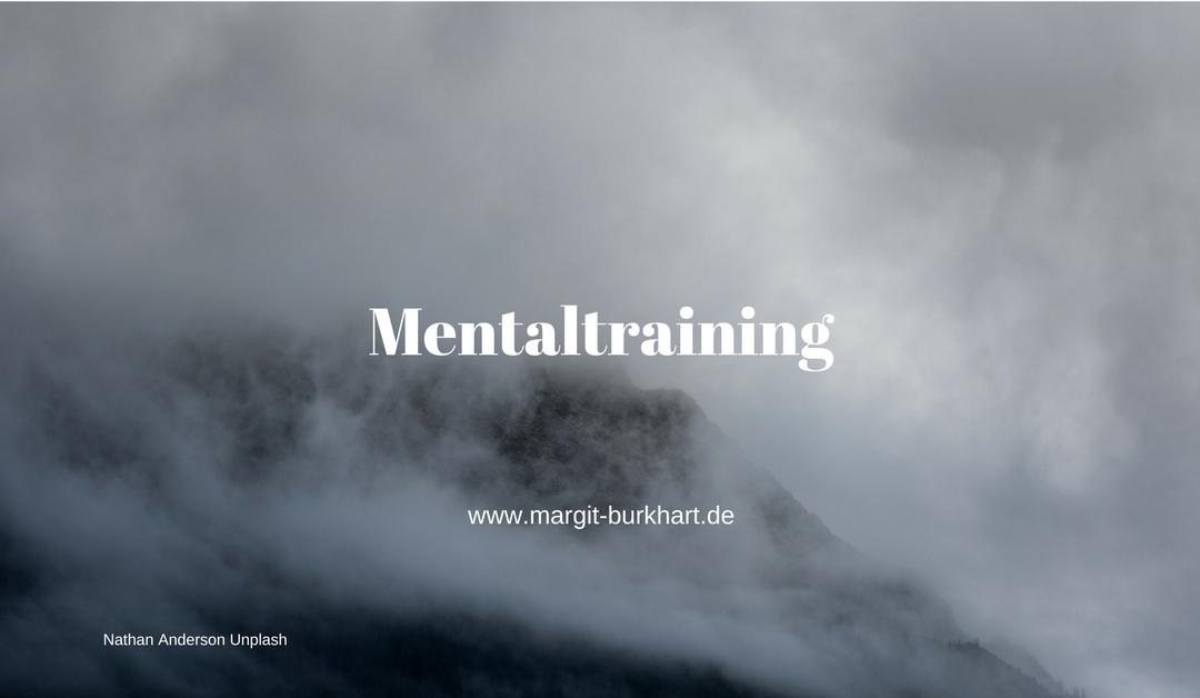 Mentaltraining: Wie Sie es bei Ängsten und Schmerzen nutzen können!